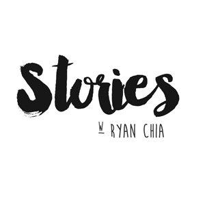 Stories with Ryan Chia